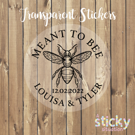 Personalised Transparent 'Meant to Bee' Stickers